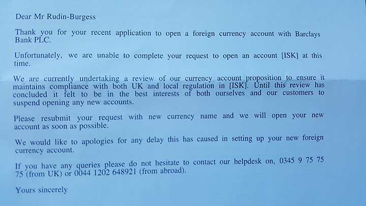Barclays are not opening any ISK accounts